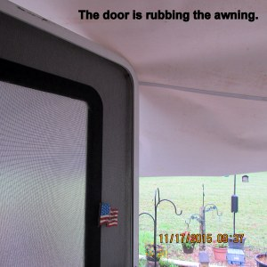 Door is rubbing awning
