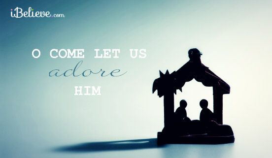 Poster O Come Let Us Adore Him