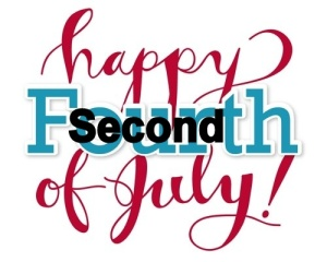 Happy second of July