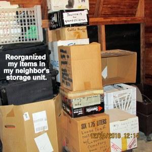 Reorganized my things in neighbor's storage building