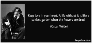 keep-love-in-your-heart-quote-by-oscar-wilde-best